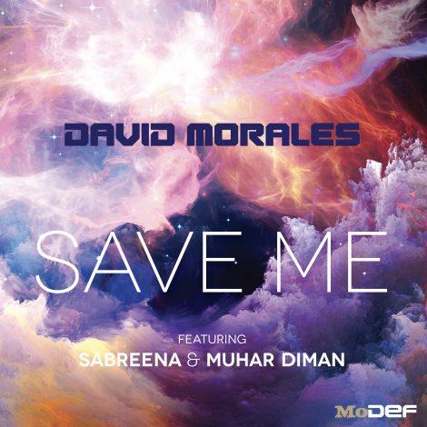 David Morales 'Save Me' feat. Sabreena & Muhar Diman