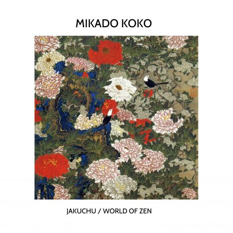Mikado Koko – Jakuchu, World of Zen