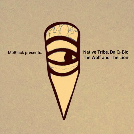 Native Tribe, Da Q-Bic – The Wolf And The Lion
