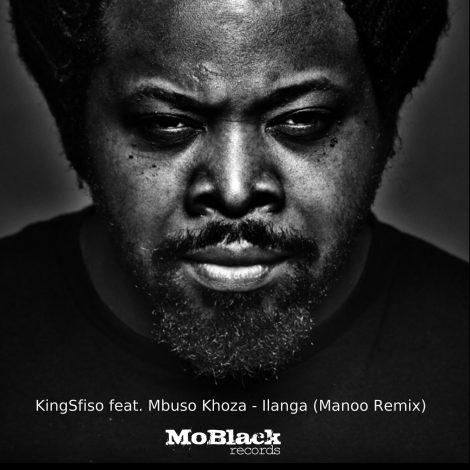 KingSfiso Feat. Mbuso Khoza – Ilanga (Manoo Remix)