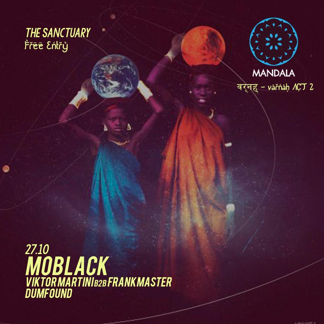 Mandala act II w/ MoBlack
