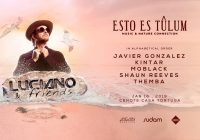 Luciano & Friends at Esto Es Tulum