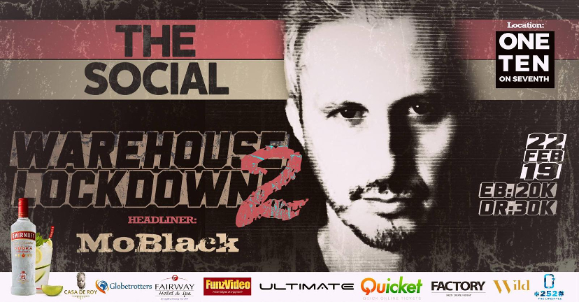 The Social: Warehouse Lockdown2 w/ MoBlack