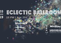 Eclectic Ballroom | 03.08. w/ MoBlack (Italy)