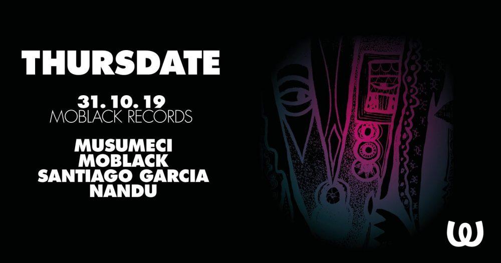 Thursdate: Musumeci, MoBlack, Santiago Garcia, Nandu