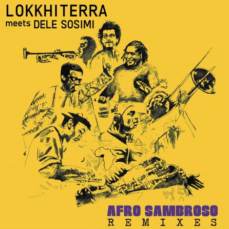 Lokkhi Terra meets Dele Sosimi – Afro Sambroso