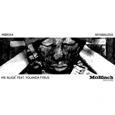 Mr. Blasé – Niyabaleka Ft. Yolanda Fyrus (EP)