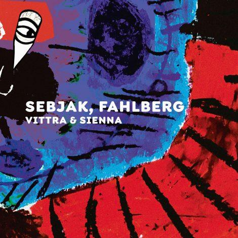 Sebjak, Fahlberg – Vittra & Sienna
