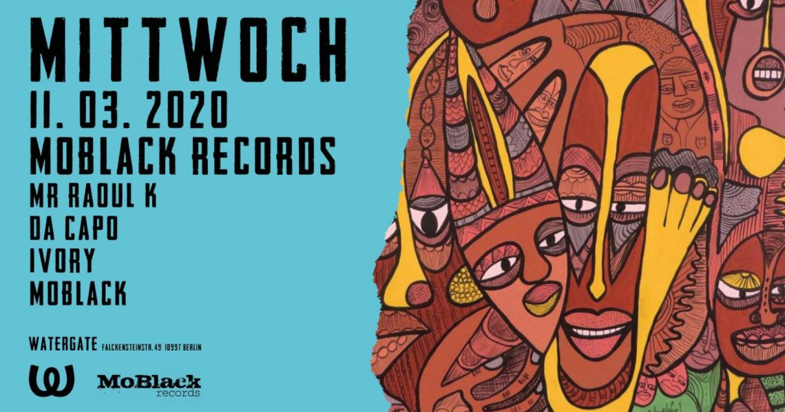 Watergate | Mittwoch: MoBlack Records