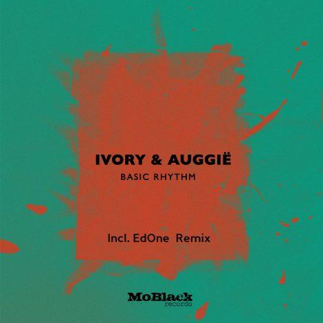 Ivory & Auggie – Basic Rythm incl. EdOne Remix