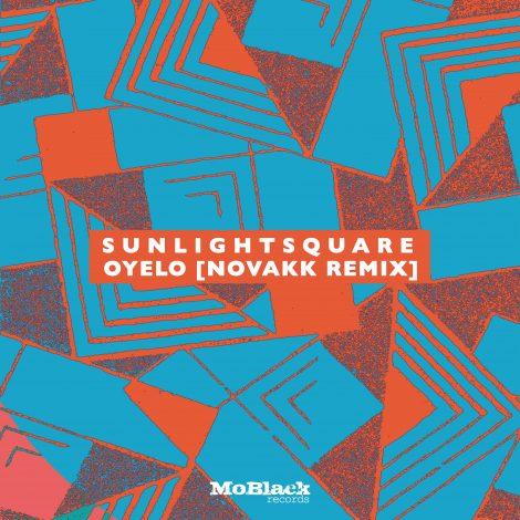 Sunlightsquare – Oyelo (Novakk Remix)