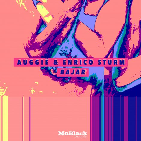 Auggië & Enrico Sturm – Bajar (Original Mix)