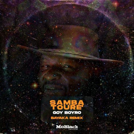 Samba Tourè – Goy Boyro (Bayaka Remix)