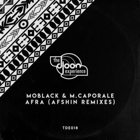 MoBlack & M. Caporale – Afra (Afshin Remixes)