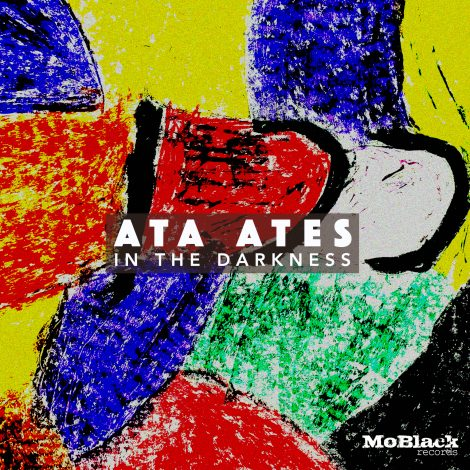 Ata Ates – The Darkness EP