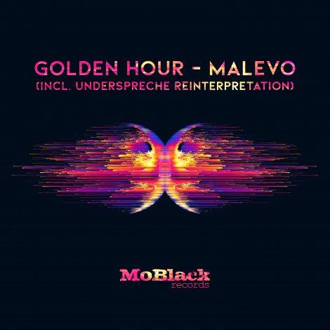 Golden Hour – Malevo (Incl. Underspreche Reinterpretation)