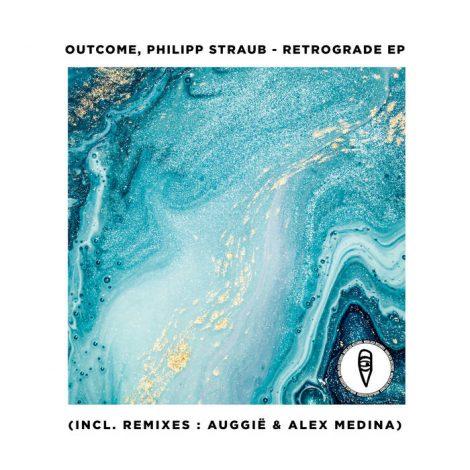 Outcome, Philipp Straub – Retrograde EP