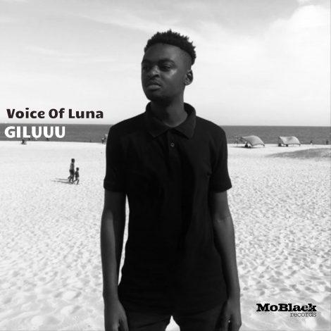 Giluuu – Voice Of Luna (Original Mix)