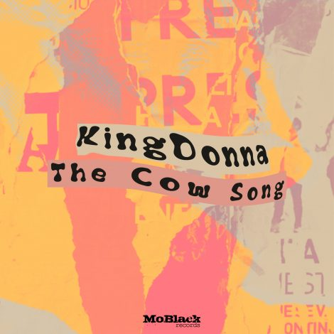 KingDonna – The Cow Song