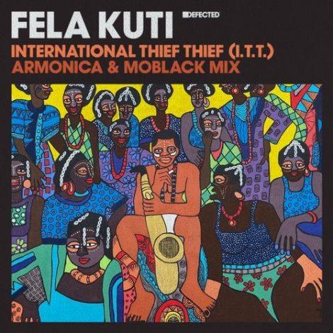 Fela Kuti – International Thief Thief (I.T.T.) (Armonica & MoBlack Mix)